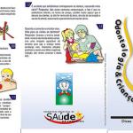Fonte: Sec. Municipal de Saúde de Londrina