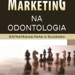 livros marketing em odontologia