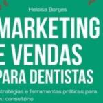 Marketing e Vendas para dentistas – Resenha